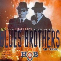 Blues Brothers and Friends: Live from Chicago's House of Blues
