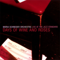"Read ""Days of Wine and Roses: Live at the Jazz Standard"""