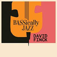 Album Bassically Jazz by David Finck
