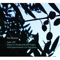 Album Later still by Tim Stevens