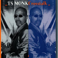 Album Crosstalk by T.S. Monk
