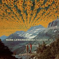 Mark Lewandowski: Under One Sky