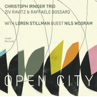 Album Open City by Christoph Irniger