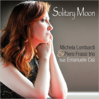Solitary Moon - Inside the Music of Johnny Mandel by Michela Lombardi