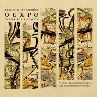 Album Anastasios Savvopoulos OUXPO – Deterritorialization by Anastasios Savvopoulos