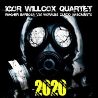 Album Igor Willcox Quartet - 2020 by Igor Willcox