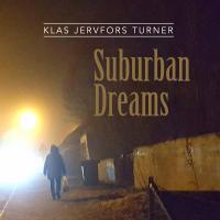 Album Suburban Dreams by Klas Jervfors Turner