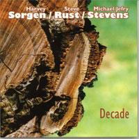 "Album Sorgen - Rust - Stevens ""Decade"" by Michael Jefry Stevens"