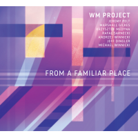 """From a Familiar Place"" - showcase release by WM Project"