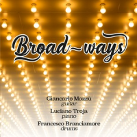 Album Broad-Ways by Luciano Troja