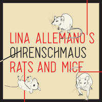 Album OHRENSCHMAUS, Rats and Mice by Lina Allemano