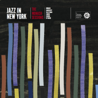Album Monash Sessions: Jazz in New York by Sir Zelman Cowen School of Music, Monash University