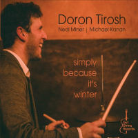 Doron Tirosh: Simply Because It's Winter