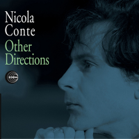 Nicola Conte: Other Directions