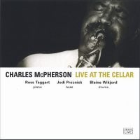 Charles McPherson: Live at the Cellar