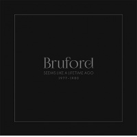 Album Seems Like a Lifetime Ago 1977 - 1980 by Bill Bruford