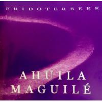 Album Ahuila Maguilé by F. ter Beek