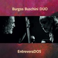 Burgos Buschini Duo: EntreveraDOS