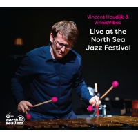 Album Live at the North Sea Jazz Festival by Vincent Houdijk