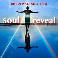 Album Soul Reveal by Brian Kastan
