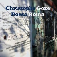 Album Bossa Roma (Single) by Christophe Goze