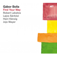 Album FIND YOUR WAY by Gabor Bolla