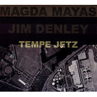 Magda Mayas - Jim Denley: Tempe Jetz