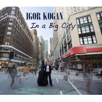 Album In a Big City by Igor Kogan