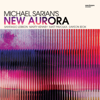 Album New Aurora by Michael Sarian