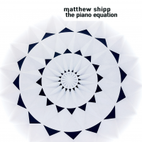 Album The Piano Equation by Matthew Shipp