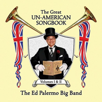 The Great Un-American Songbook, Volumes I & II