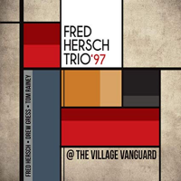Fred Hersch Trio: Fred Hersch Trio '97 @ The Village Vanguard