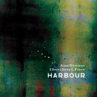 Anna Höstman, Cheryl Duvall: Harbour