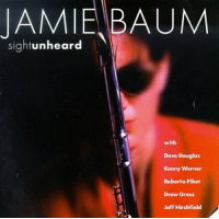 Album Sight Unheard by Jamie Baum