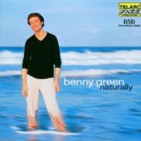 Benny Green: Naturally