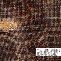 Album No Man's Land by Vinz Vonlanthen