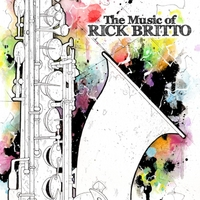 Album The Music of Rick Britto by Jim Robitaille