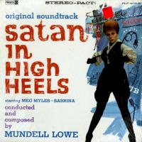 Satan In High Heels by Mundell Lowe