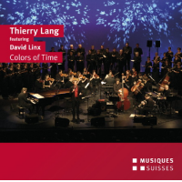 Album Thierry Lang feat. David Linx : Colors of time by Michel Herr