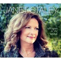 Janet Staley: Whisper to the Wind