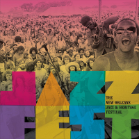 "Read ""Jazz Fest: The New Orleans Jazz & Heritage Festival"" reviewed by Jakob Baekgaard"
