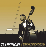 Marcus Shelby Orchestra: Transitions