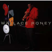 The Wallace Roney Quintet by Wallace Roney