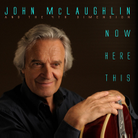 John McLaughlin & the 4th Dimension: Now Here This