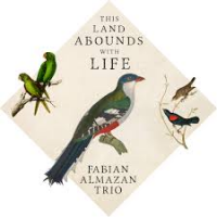Fabian Almazan: This Land Abounds With Life