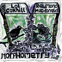 Lol Coxhill & Raymond MacDonald: Morphometry