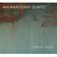Album Collective Thoughts by Ian Wardenski