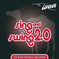Album Sing and Swing 2.0 by Caravan Big Band