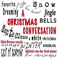Album A Christmas Conversation by Nick Bresco