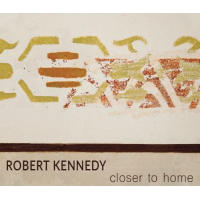 Robert Kennedy: Closer To Home